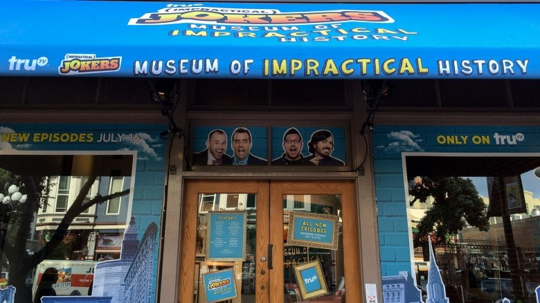 Impractical Jokers Museum